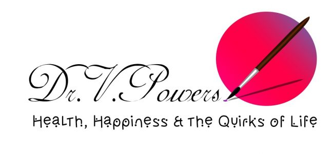 The Powers Blog: Health, Happiness  and Quirks of Life